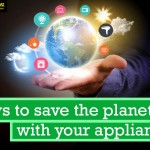 11 Ways to Save the Planet With Your Appliances